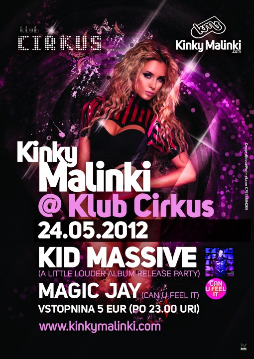 Kinky Malinki at Cirkus with Kid Massive and Magic Jay